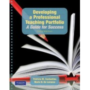 Developing a Professional Teaching Portfolio by Patricia M. Costantino