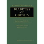 Clinical Research in Diabetes and Obesity: Diabetes and Obesity v. 2 by Boris Draznin