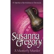 A Masterly Murder by Susanna Gregory