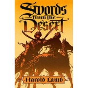 Swords from the Desert by Harold Lamb