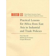 Practical Lessons for Africa from East Asia in Industrial and Trade Policies by Peter Harrold