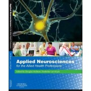 Applied Neurosciences for the Allied Health Professions by Douglas McBean
