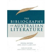 Bibliography of Australian Literature: Vol.2 by John Hay