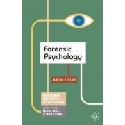 Forensic Psychology by Adrian Scott