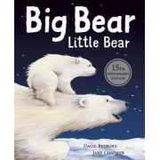 Big Bear Little Bear - 15th Anniversary Edition by David Bedford