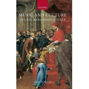 Music and Culture in Late Renaissance Italy by Iain Fenlon
