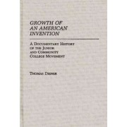 Growth of an American Invention by Thomas Diener