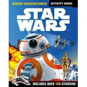 Star Wars: Droid Adventures Activity Book by Lucasfilm Ltd