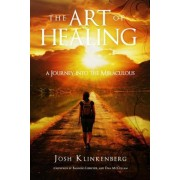 The Art of Healing by Josh Klinkenberg