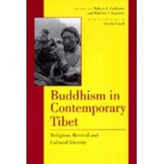Buddhism in Contemporary Tibet by Melvyn C. Goldstein