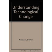 Understanding Technological Change by Christian Debresson