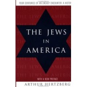 The Jews in America by Arthur Hertzberg
