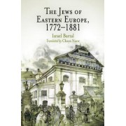 The Jews of Eastern Europe, 1772-1881 by Israel Bartal