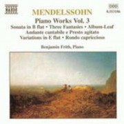 F. Mendelssohn-Bartholdy - Piano Works Vol.3 (0730099418621) (1 CD)