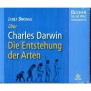 Janet Browne über Charles Darwin - die Entstehung der Arten, 5 Audio-CDs