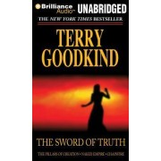 The Sword of Truth, Books 7-9 by Terry Goodkind