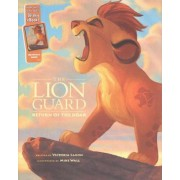 The Lion Guard Return of the Roar by Disney Book Group