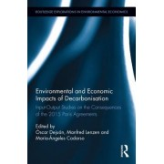 Environmental and Economic Impacts of Decarbonization: Input-Output Studies on the Consequences of the 2015 Paris Agreements
