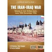 The Iran-Iraq War: Volume 2 by E. R. Hooton
