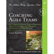 Coaching Agile Teams by Lyssa Adkins