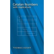 Catalan Numbers with Applications by Thomas Koshy