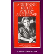Adrienne Rich's Poetry and Prose by Adrienne Rich