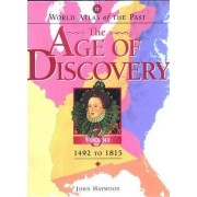 The Age of Discovery by Dr John Haywood