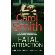 Fatal Attraction by Carol Smith