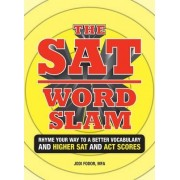 The SAT Word Slam by Jodi Fodor