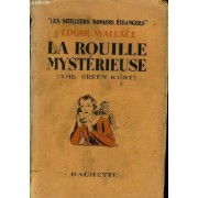 La Rouille Mysterieuse (The Green Rust)