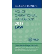 Blackstone's Police Operational Handbook 2017 by Police National Legal Database