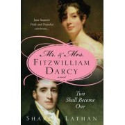 Mr and Mrs Fitzwilliam Darcy by Sharon Lathan