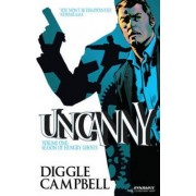 Uncanny: Season of Hungry Ghosts Volume 1 by Aaron Campbell