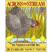 Across the Stream by Mirra Ginsburg