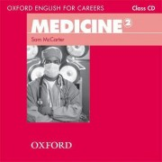 Oxford English for Careers: Medicine 2: Class Audio CD by Sam McCarter