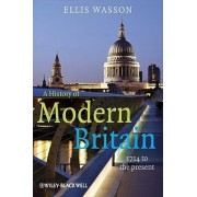 A History of Modern Britain by Ellis Wasson