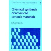 Chemical Synthesis of Advanced Ceramic Materials by David Segal