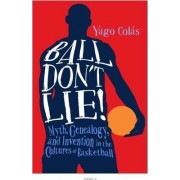 Ball Don't Lie by Yago Colas