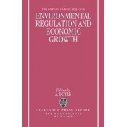 Environmental Regulation and Economic Growth by Alan E. Boyle