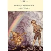 The King of the Golden River - Illustrated by Arthur Rackham by John Ruskin