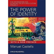 The Power of Identity - Second Edition with New Preface by Manuel Castells