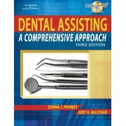 Dental Assisting by Donna Phinney