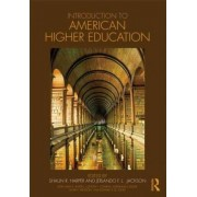 Introduction to American Higher Education by Shaun R. Harper