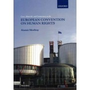 Cases, Materials, and Commentary on the European Convention on Human Rights by Alastair Mowbray