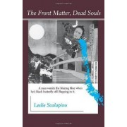 The Front Matter, Dead Souls by Leslie Scalapino