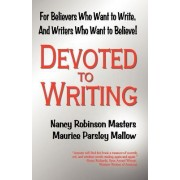 Devoted to Writing by Nancy Robinson Masters