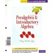 Prealgebra & Introductory Algebra, a la Carte with MML/Msl Student Access Kit (Adhoc for Valuepacks) by Elayn Martin-Gay