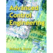 Advanced Control Engineering by Roland Burns