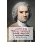 Discourse on the Origin and Foundations of Inequality Among Men by Jean-Jacques Rousseau
