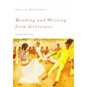 Reading and Writing from Literature by John E. Schwiebert
